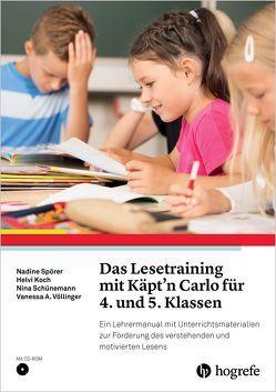 Das Lesetraining mit Käpt'n Carlo für 4. und 5. Klassen von Koch,  Helvi, Schünemann,  Nina, Spörer,  Nadine, Völlinger,  Vanessa A.