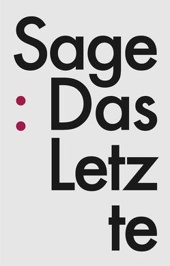 Das Letzte von Hirt,  Günther, Muhnelett,  Rita, Sage, Wonders,  Sascha
