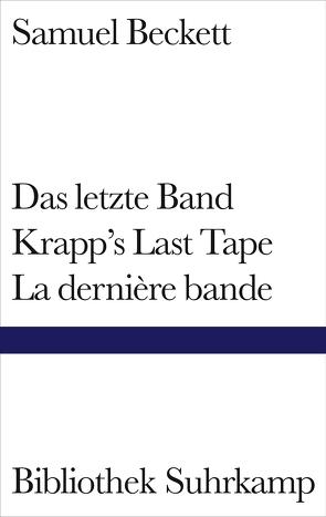 Das letzte Band. Krapp's Last Tape. La dernière bande von Beckett,  Samuel, Tophoven,  Elmar, Tophoven,  Erika