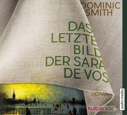 Das letzte Bild der Sara de Vos von Günther,  Elisabeth, Roth,  Sabine, Smith,  Dominic