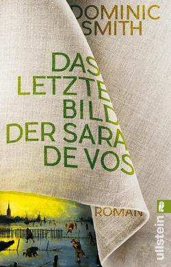 Das letzte Bild der Sara de Vos von Roth,  Sabine, Smith,  Dominic