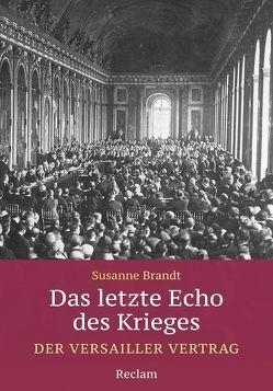 Das letzte Echo des Krieges von Brandt,  Susanne