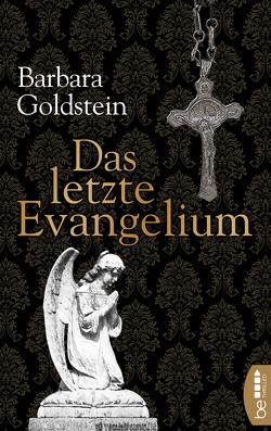 Das letzte Evangelium von Goldstein,  Barbara