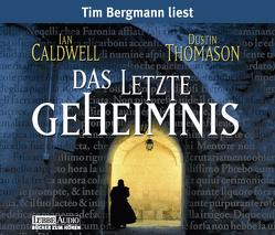 Das letzte Geheimnis von Bergmann,  Tim, Caldwell,  Ian, Thomason,  Dustin