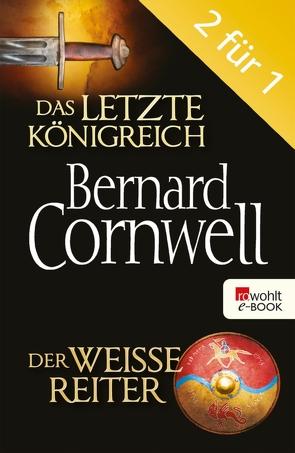 Das letzte Königreich / Der weiße Reiter von Cornwell,  Bernard, Windgassen,  Michael
