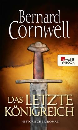 Das letzte Königreich von Cornwell,  Bernard, Windgassen,  Michael