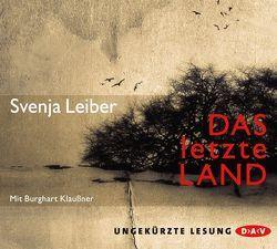 Das letzte Land von Klaußner,  Burghart, Leiber,  Svenja