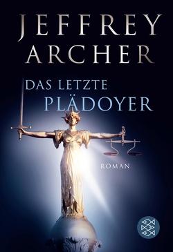 Das letzte Plädoyer von Archer,  Jeffrey, Kruse,  Tatjana