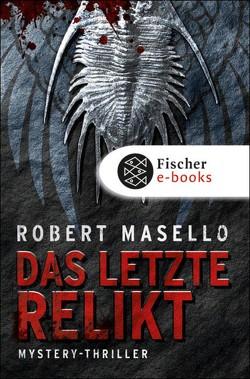 Das letzte Relikt von Masello,  Robert, Poets,  Maria