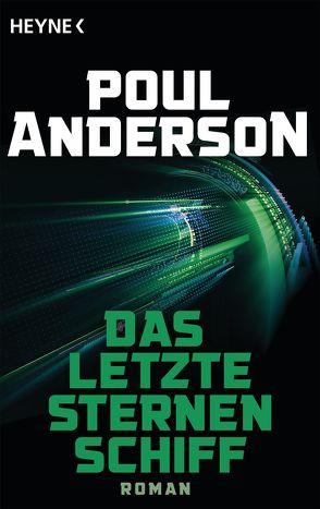 Das letzte Sternenschiff von Anderson,  Poul, Brumm,  Walter