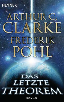 Das letzte Theorem von Clarke,  Arthur C., Herrmann-Nytko,  Ingrid, Pohl,  Frederik