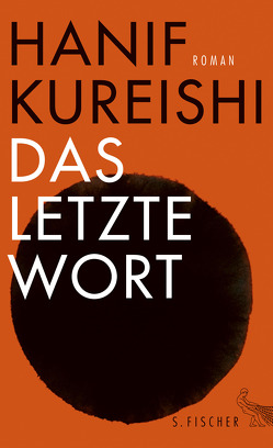 Das letzte Wort von Ahrens,  Henning, Kureishi,  Hanif
