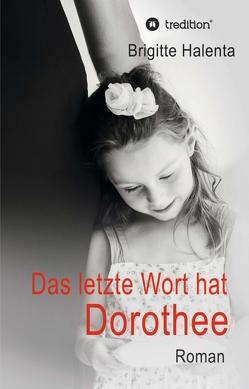 Das letzte Wort hat Dorothee von Halenta,  Brigitte