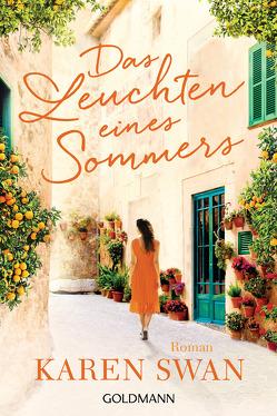 Das Leuchten eines Sommers von Swan,  Karen, Wittich,  Gertrud
