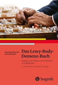 Das Lewy–Body–Demenz–Buch von Buell Whitworth,  Helen, Whitworth,  James