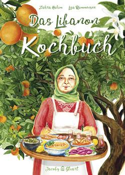 Das Libanon-Kochbuch von Hakim,  Zahra, Rammensee,  Lisa