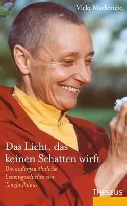 Das Licht, das keinen Schatten wirft von Kahn-Ackermann,  Susanne, Mackenzie,  Vickie