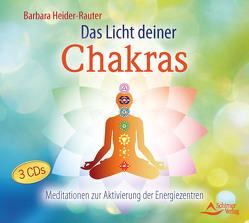 Das Licht deiner Chakras von Heider-Rauter,  Barbara