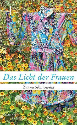 Das Licht der Frauen von Kühl,  Olaf, Słoniowska,  Żanna