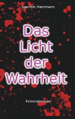 Das Licht der Wahrheit von Hammann,  Joachim