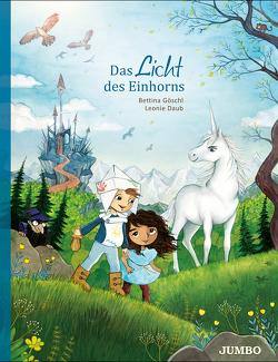 Das Licht des Einhorns von Daub,  Leonie, Goeschl,  Bettina
