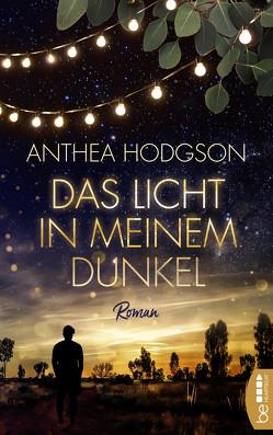 Das Licht in meinem Dunkel von Hodgson,  Anthea, Lengermann,  Frauke
