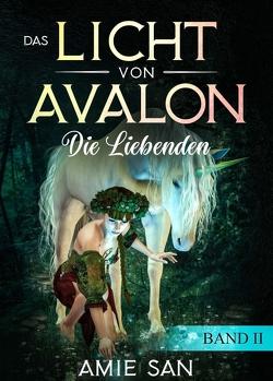 Das Licht von Avalon von San,  Amie