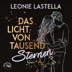 Das Licht von tausend Sternen von Gscheidle,  Tillmann, Lastella,  Leonie, Vanroy,  Funda, Zigic,  Sasha