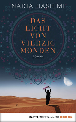 Das Licht von vierzig Monden von Evert,  Britta, Hashimi,  Nadia