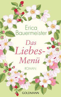 Das Liebesmenü von Bauermeister,  Erica, Brandl,  Andrea