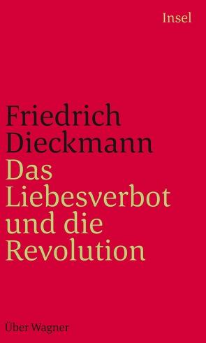 Das Liebesverbot und die Revolution von Dieckmann,  Friedrich