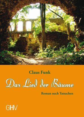 Das Lied der Bäume von Funk,  Claus