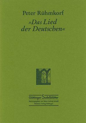 """""""Das Lied der Deutschen"""" von Arnold,  Heinz L, Rühmkorf,  Peter"""