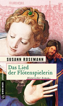 Das Lied der Flötenspielerin von Rosemann,  Susann
