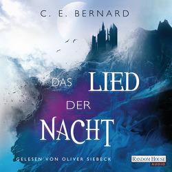 Das Lied der Nacht von Bernard,  C. E., Lungstrass-Kapfer,  Charlotte, Siebeck,  Oliver