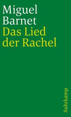Das Lied der Rachel von Barnet,  Miguel, Plackmeyer,  Wilhelm