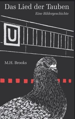 Das Lied der Tauben von Brooks,  M.H.