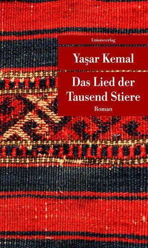 Das Lied der Tausend Stiere von Dagyeli,  Yildirim, Dagyeli-Bohne,  Helga, Kemal,  Yasar
