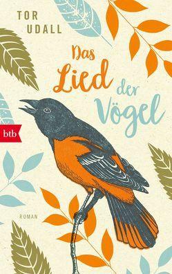 Das Lied der Vögel von Hyronimus,  Edith, Udall,  Tor