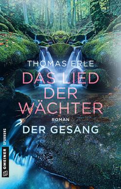 Das Lied der Wächter – Der Gesang von Erle,  Thomas