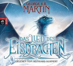 Das Lied des Eisdrachen von Helweg,  Andreas, Kuhnert,  Reinhard, Martin,  George R.R.