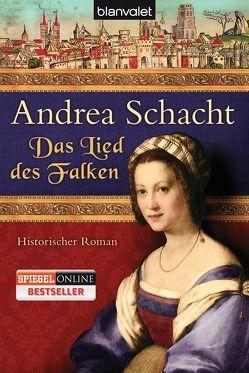 Das Lied des Falken von Schacht,  Andrea
