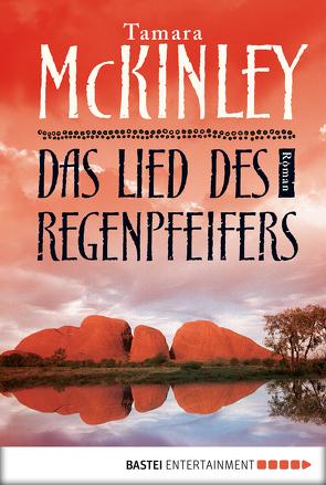 Das Lied des Regenpfeifers von McKinley,  Tamara, Schmidt,  Rainer