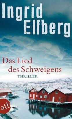 Das Lied des Schweigens von Elfberg,  Ingrid, Schöps,  Kerstin