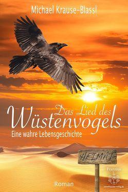 Das Lied des Wüstenvogels von Krause-Blassl,  Michael