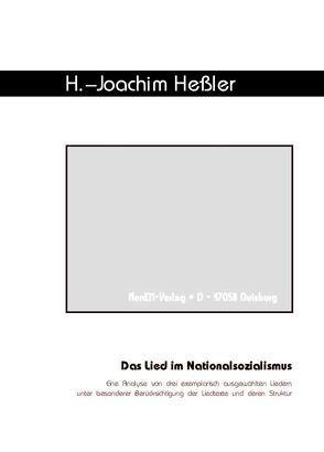 Das Lied im Nationalsozialismus von Heßler,  Hans-Joachim