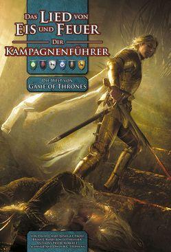 Das Lied von Eis und Feuer – Der Kampagnenführer von Kühnert,  Alexander, Schwalb,  J.,  Robert