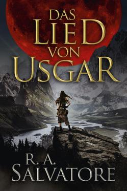 Das Lied von Usgar von Salvatore,  R.A.