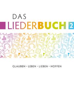 Das Liederbuch 2 von Eißler,  Hans-Joachim, Krimmer,  Michael, Kuttler,  Cornelius, Seule,  Johannes