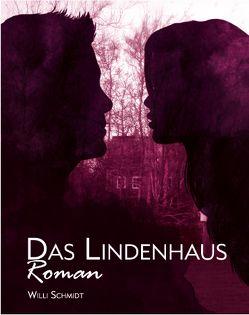 Das Lindenhaus von Schmidt,  Willi